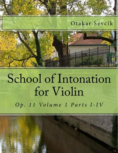 9781493620586: School of Intonation for Violin: Op. 11 Volume 1 Parts I-IV
