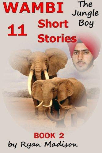 9781493620678: Wambi the Jungle Boy: Short Stories Book 2 (Volume 2)