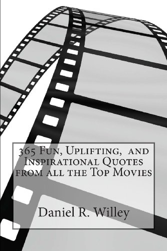 9781493621293: 365 Fun, Uplifting, and Inspirational Quotes from all the Top Movies