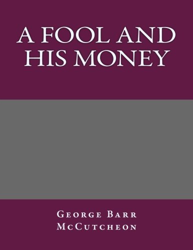 9781493625598: A Fool and His Money