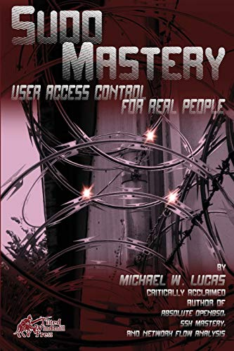 9781493626205: Sudo Mastery: User Access Control for Real People