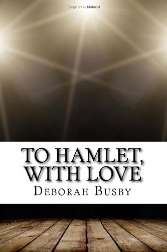 9781493628674: To Hamlet, With Love