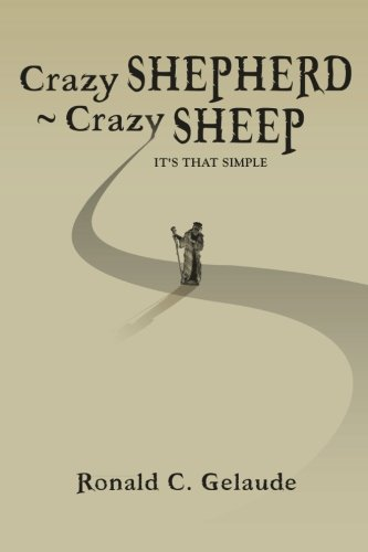 9781493628889: Crazy Shepherd ~ Crazy Sheep: It's that simple