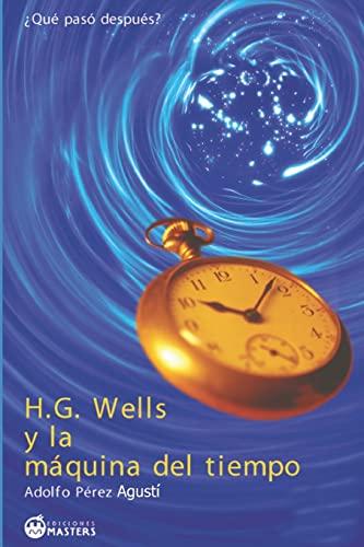 9781493629589: H. G. Wells y la máquina del tiempo