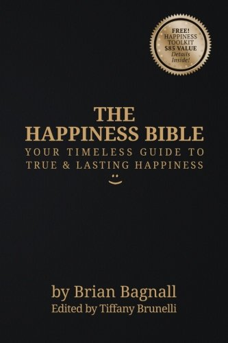 9781493629909: The Happiness Bible: Your Timeless Guide to True & Lasting Happiness