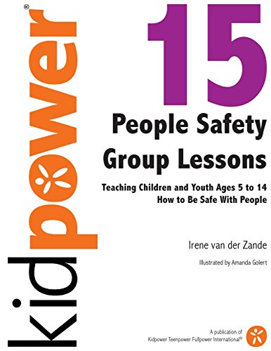 9781493631049: 15 People Safety Group Lessons: Teaching Children and Youth Ages 5 to 14 How to Be Safe With People