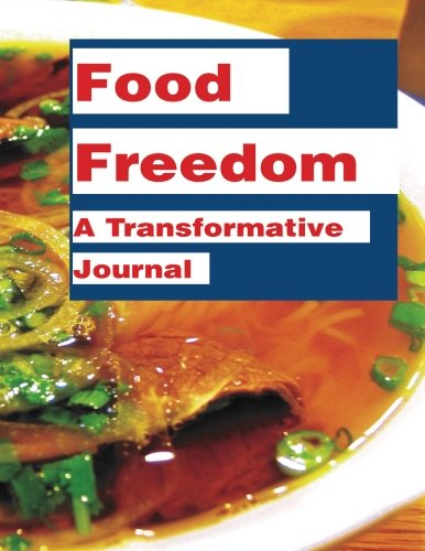 9781493631698: Food Freedom: A Transformative Journal