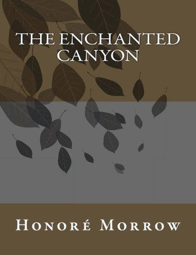 9781493634644: The Enchanted Canyon