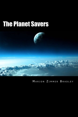 9781493635450: The Planet Savers