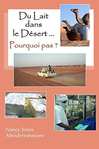 Du Lait Dans Le Desert . Pourquoi Pas ?