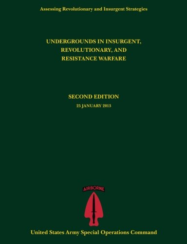 9781493637539: Undergrounds in Insurgent, Revolutionary and Resistance Warfare (Assessing Revolutionary and Insurgent Strategies series)
