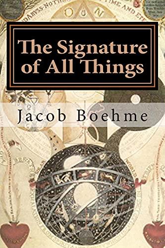 9781493637546: The Signature of All Things: Signatura Rerum