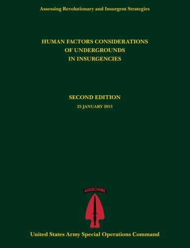 9781493638215: Human Factors Considerations of Undergrounds in Insurgencies (Assessing Revolutionary and Insurgent Strategies series)
