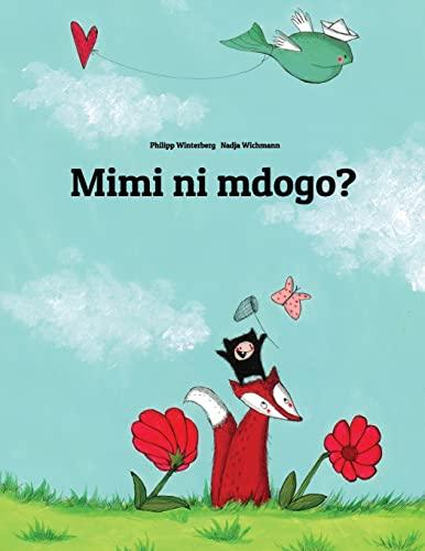 9781493638376: Mimi ni mdogo?: Hadithi ya Picha, na Philipp Winterberg na Nadja Wichmann