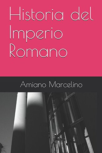 9781493638499: Historia del Imperio Romano (Spanish Edition)
