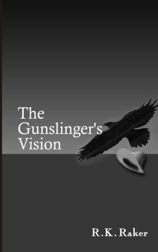 9781493638703: The Gunslinger's Vision (The Gunslinger Series)