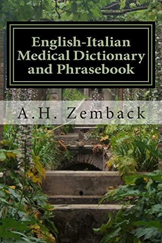 9781493639120: English-Italian Medical Dictionary and Phrasebook: Italian-English (English and Italian Edition)