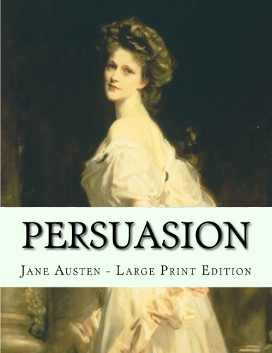 Persuasion: Large Print Edition: Austen, Jane