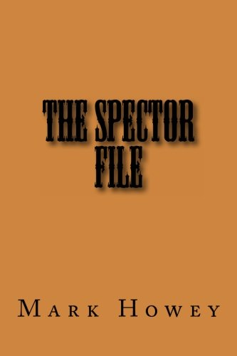 9781493640096: The Spector File