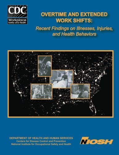9781493640263: Overtime and Extended Work Shifts: Recent Findings on Illnesses, Injuries, and Health Behaviors