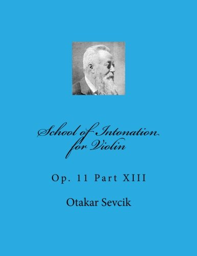 9781493640317: School of Intonation for Violin: Op. 11 Part XIII