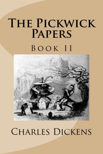 9781493641475: The Pickwick Papers: Book II: 2