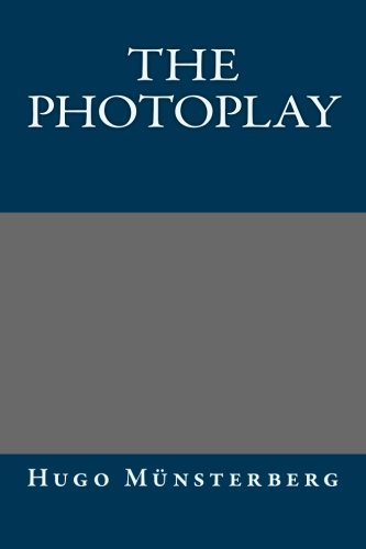 9781493643554: The Photoplay