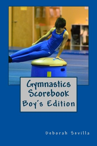 9781493643752: Gymnastics Scorebook: Boy's Edition (Dream Believe Achieve Athletics)