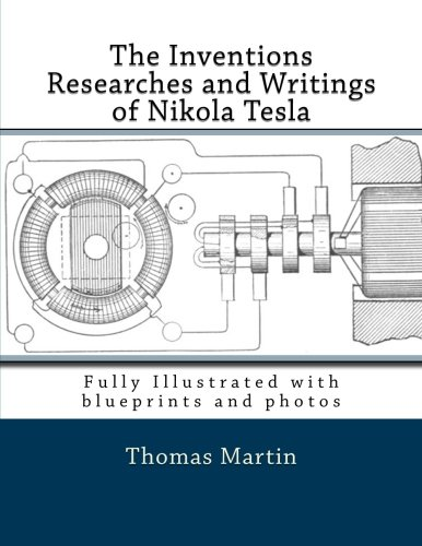 9781493646289: The Inventions Researches and Writings of Nikola Tesla