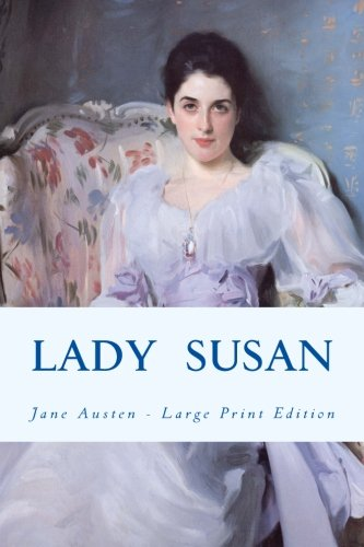 9781493647026: Lady Susan: Large Print Edition