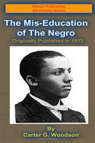 9781493647217: The Mis-Education of the Negro (Oshun Publishing Company African-American History Series) (Volume 1)