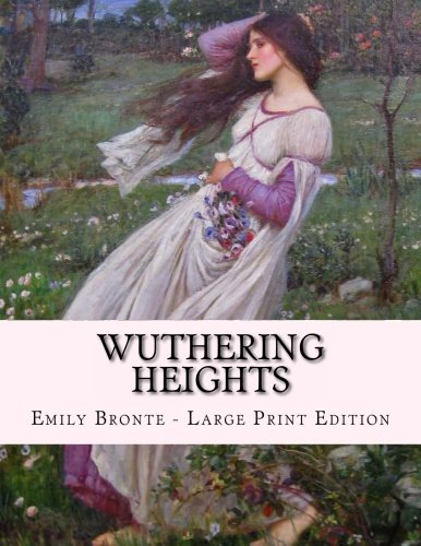 9781493647767: Wuthering Heights: Large Print Edition