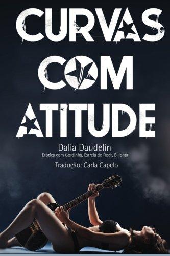 9781493647941: Curvas com Atitude (Erotica com Gordinha, Estrela do Rock, Bilionario) (Portuguese Edition)