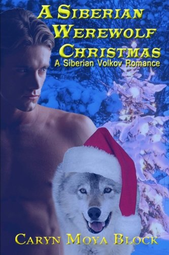 9781493649105: A Siberian Werewolf Christmas (Siberian Volkov Romance)