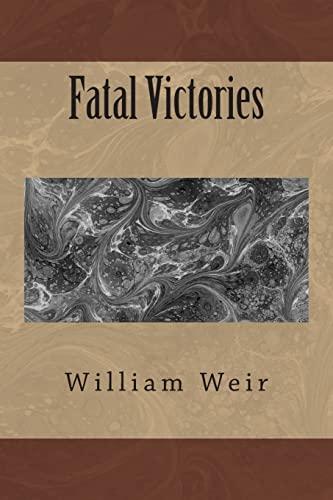 9781493649532: Fatal Victories