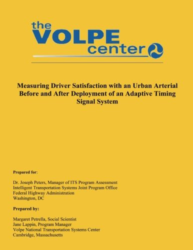 9781493649907: Measuring Driver Satisfaction with an Urban Arterial Before and After Deployment of an Adaptive Timing Signal System