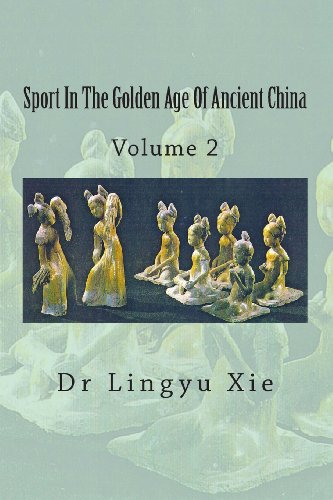 9781493650989: Sport In The Golden Age Of Ancient China: Volume 2