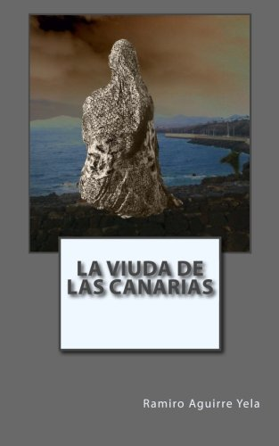 9781493651290: La viuda de las canarias: Los sentimientos de Isora