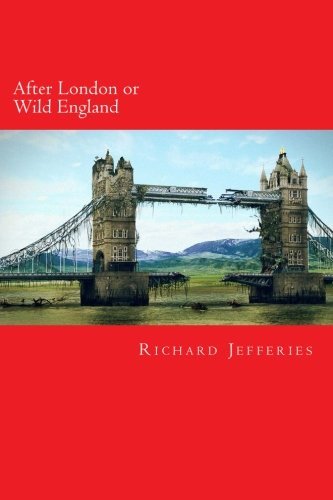 9781493651726: After London or Wild England