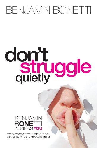 9781493652310: Don't Struggle Quietly