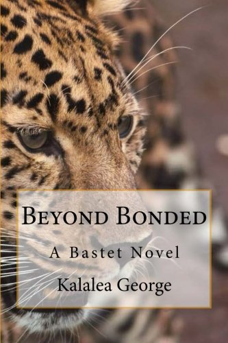 9781493652648: Beyond Bonded (A Bastet Novel)