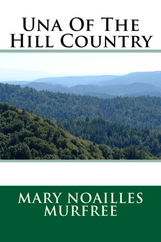 9781493652853: Una Of The Hill Country