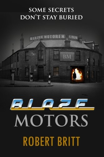 9781493653201: Blaze Motors: Some Secrets Don't Stay Buried