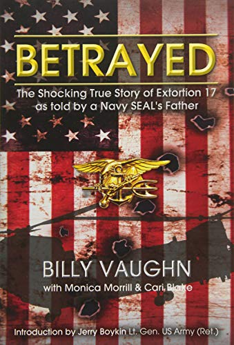 Betrayed: The Shocking True Story of Extortion 17
