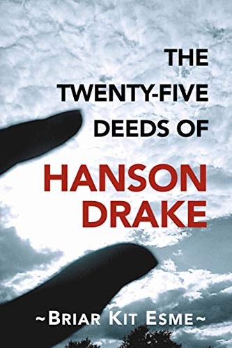 9781493653393: The Twenty-Five Deeds of Hanson Drake