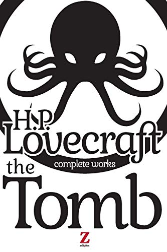 9781493654635: The Tomb (Complete Works) (Volume 1)