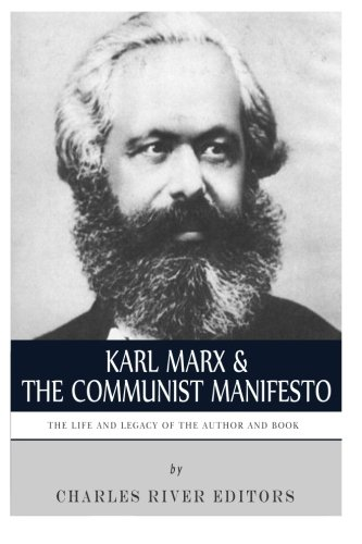 9781493655090: Karl Marx & The Communist Manifesto: The Life and Legacy of the Author and Book