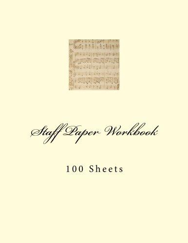 Staff Paper Workbook: 100 Sheets: Paul M Fleury