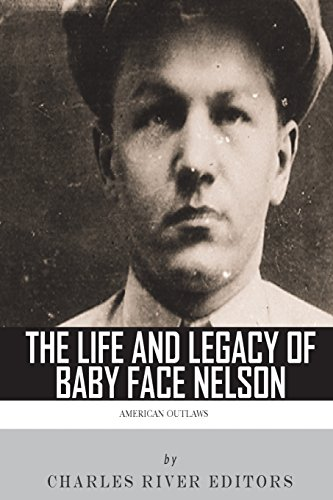 9781493656004: American Outlaws: The Life and Legacy of Baby Face Nelson