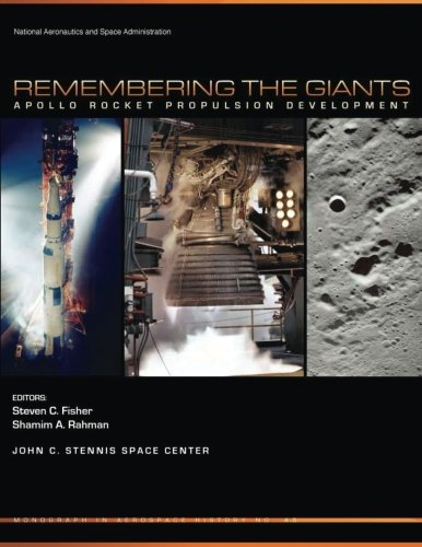 9781493656462: Remembering the Giants: Apollo Rocket Propulsion Development (The NASA History Series)